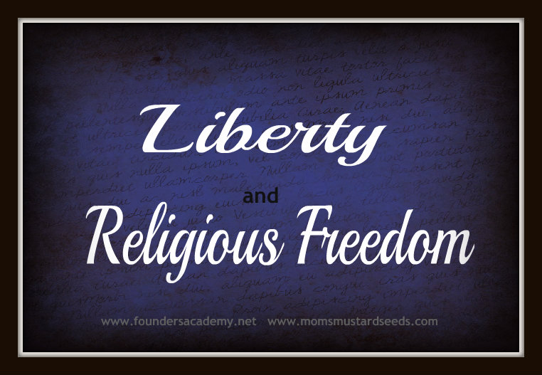 Liberty and Religious Freedom