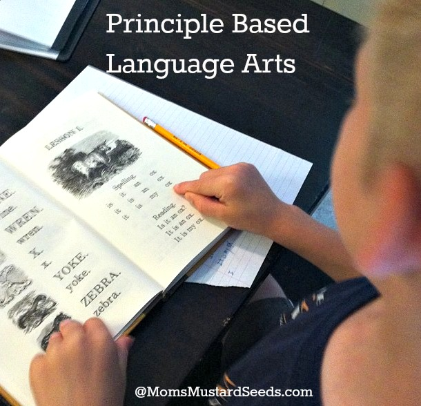 Principle Based Language Arts  momsmustardseeds.com