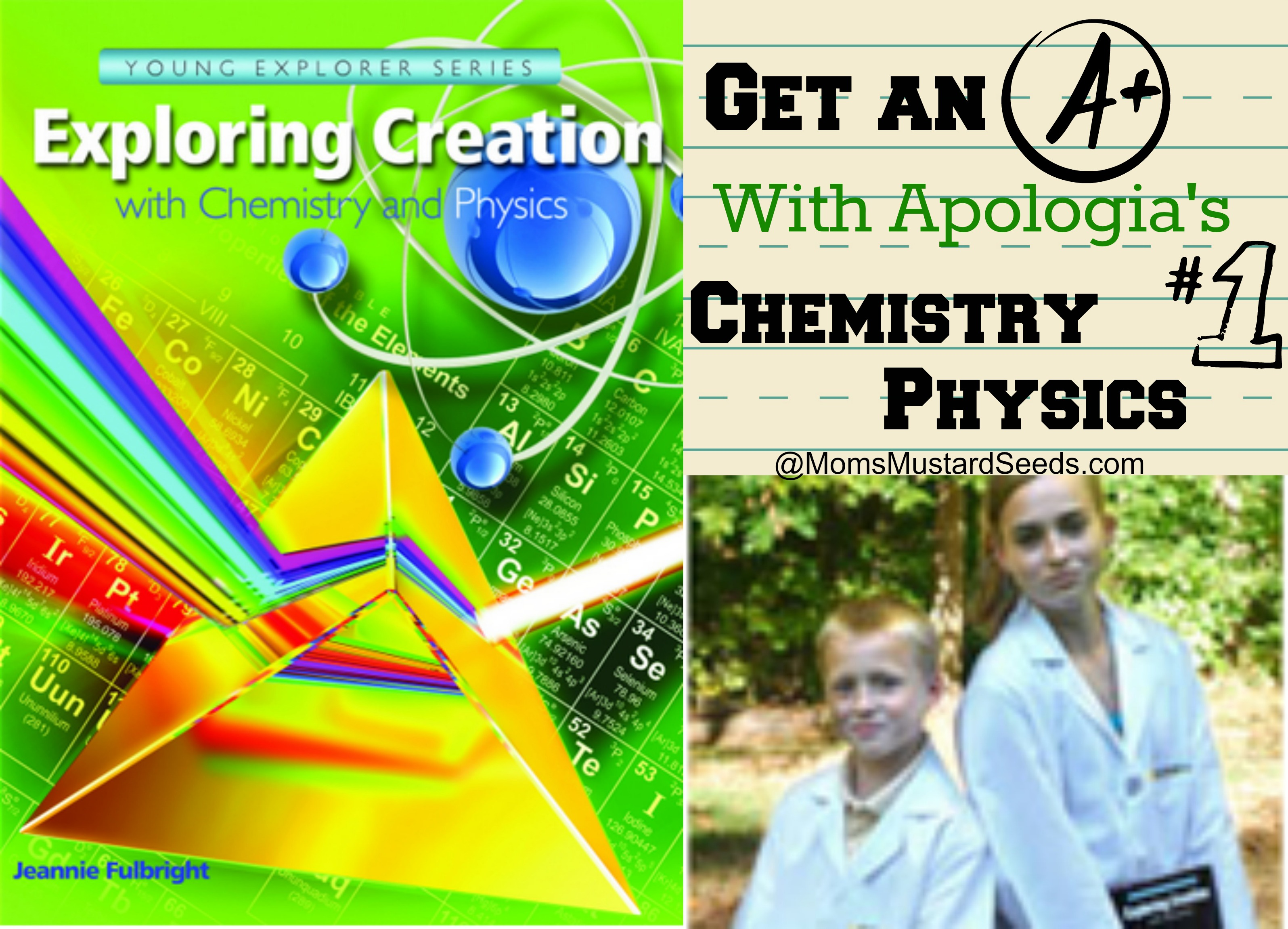Enter to Win Apologia's New Exploring Creation with Chemistry and Physics Text Book, Notebook and Lab Coat at MomsMustardSeeds.com
